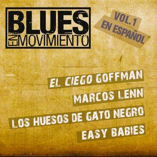 Blues en Movimiento Vol.1 - 2da Parte (FdoMedellin Radio Online)