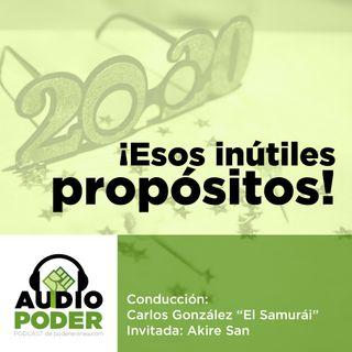 Audiopoder 01 - Esos inútiles propósitos