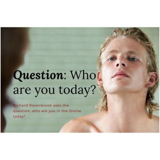 Who are you today ?