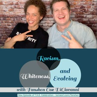 Racism, Whiteness, and Evolving