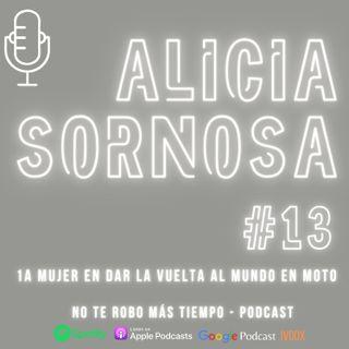 #13 Alicia Sornosa | La 1a mujer en dar la vuelta al mundo en moto