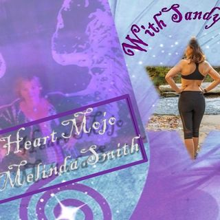 Heart Mojo with Melinda Smith and her guest Sandy Gross 12_14_20