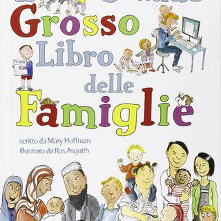 Audiolibro per bambini: Il grande grosso libro delle famiglie (Mary Hoffman)