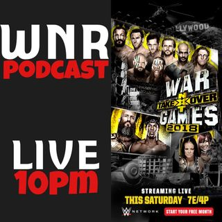 WNR190 WWENXTTAKEOVER WARGAMES LIVE PRESHOW