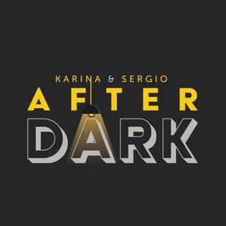 Karina & Sergio: AFTER DARK