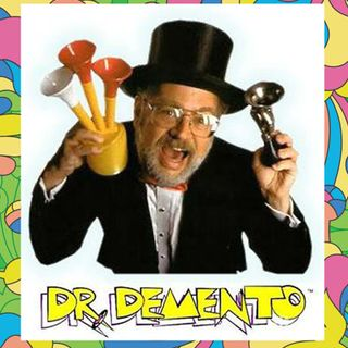 Doctor Demento - His real name is Barry Hansen
