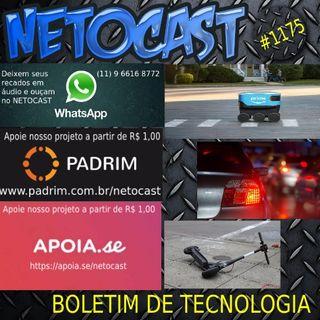 NETOCAST 1175 DE 06/08/2019 - BOLETIM DE TECNOLOGIA