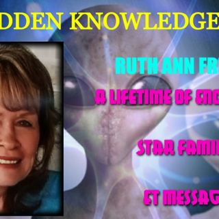 A Lifetime of Encounters - Star Families - ET Messages with Ruth Ann Friend