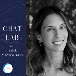 S1 E7: A chat with Isabela Carvalho Franco