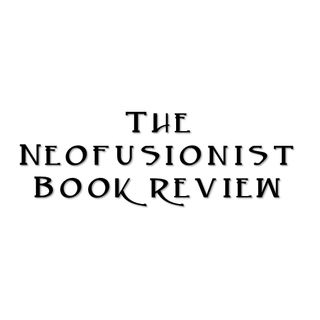 01. Neofusionism: The Synthesis of Paleoconservatism and Naturalism