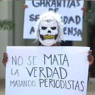 Gobierno mexicano reconoció asesinato de 43 periodistas