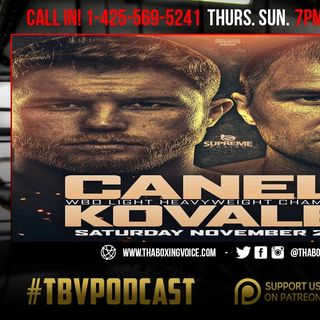 ☎️Canelo vs Kovalev Being Finalized 🔥Pacquiao vs Mikey😱Wilder-Ortiz II Announcement🙏🏽