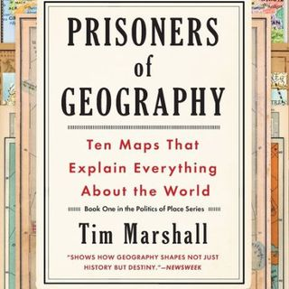 Prisoners of Geography - Simple Review