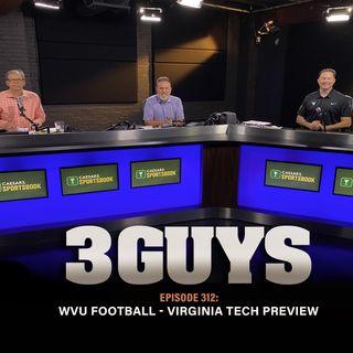 West Virginia Football - Virginia Tech Preview (Episode 312)