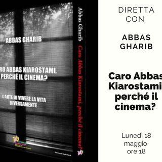 Caro Abbas Kiarostami, perché il cinema?
