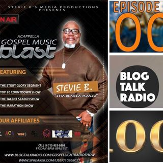 Stevie B's Acappella Gospel Music Blast - (Episode 100)