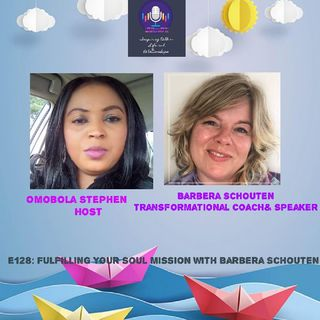 E128: Fulfilling Your Soul Mission With Barbera Schouten