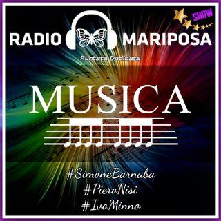 Musica: 95esima Puntata di Radio Mariposa Show