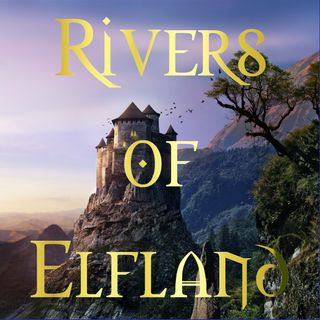 The Rivers of Elfland