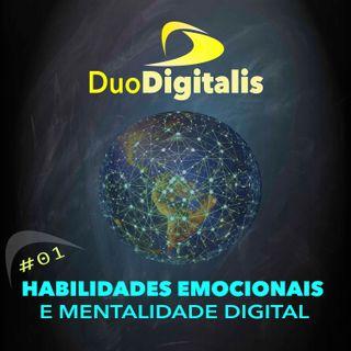 #01 Habilidades Emocionais e Mentalidade Digital