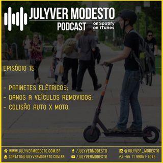Episódio 15 - Trânsito, por Julyver Modesto