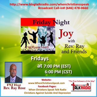 Friday Night Joy with Rev Ray: WHEN WE CALL ON  JESUS  2016