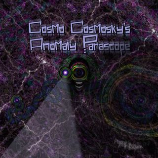 Earth To Kommander -by- Cosmo Cosmosky's Anomaly Parascope