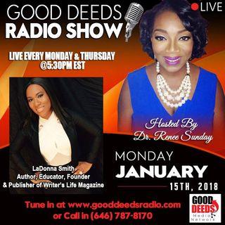 LaDonna Smith Founder Publisher of Writers Life Magazine shares on Good Deeds Radio