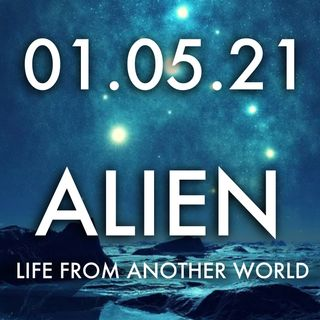 Alien: Life From Another World | MHP 01.05.21.
