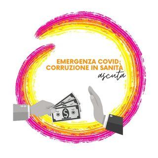 Emergenza Covid: Corruzione in sanità