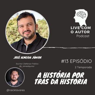 LIVE COM O AUTOR 02T - #13 - A HISTÓRIA POR TRÁS DA HISTÓRIA