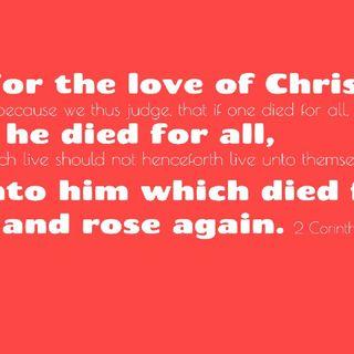 Daily Scripture 2 Corinthians 5: 14-15