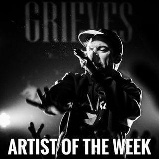 Artist of the week. Grieves