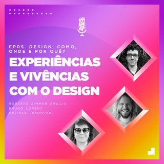 Design: Como, onde e por quê