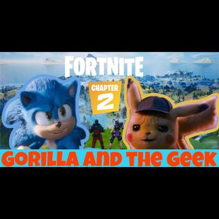 Video Game Movies on the Rise - Gorilla and The Geek Episode 9