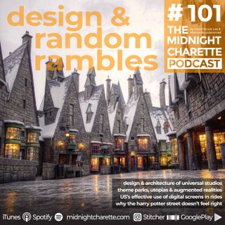 #101 - The Design & Architecture of Universal Studios