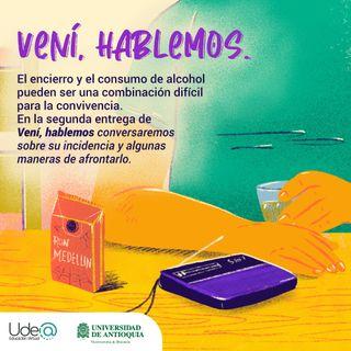 EP2 - Vení hablemos - Consumo de alcohol