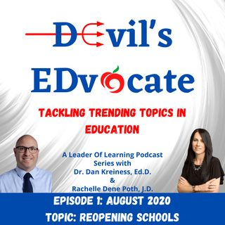 Devil's EDvocate: Reopening Schools
