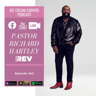 Ep. 342: 'The Rev' Star Pastor Richard Hartley