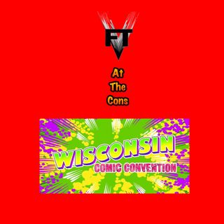 Wisconsin Comic Convention 2019