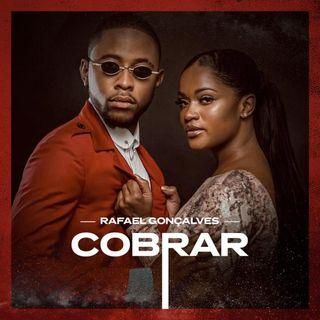 Rafael Gonçalves - Cobrar [Download/Baixar]