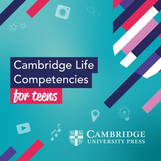 An introduction to Cambridge Life Competencies for Teens