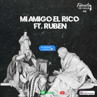 008.Mi amigo el rico FT Rubén