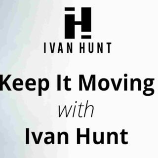 Episode14- Michelle Mueller on Keep It Moving with Ivan Hunt