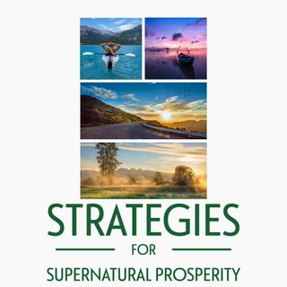 Episode 8 - Yielding to flow of  Supernatural Prosperity