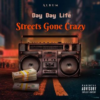 The Streets Gone Crazy Episode 1