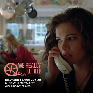Heather Langenkamp & 'New Nightmare' (with Lindsay Traves)