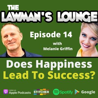 Does Happiness Lead To Success with Melanie Griffin
