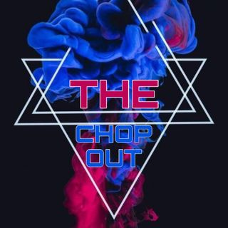 The Chop Out Episode 2