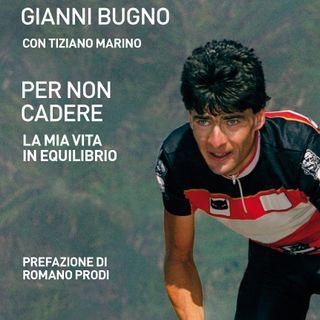 """Gianni Bugno """"Per non cadere"""""""